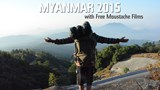Myanmar part 1: Free Moustache Films